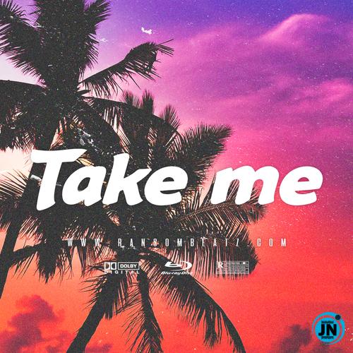 Ransom Beatz - Take me